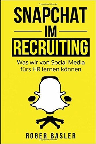 Snapchat im Recruiting